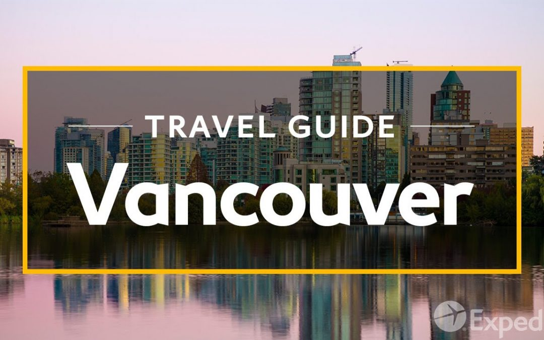 Vancouver Vacation Travel Guide   Expedia