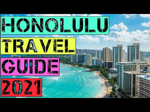 Honolulu Travel Guide 2021 – Best Places to Visit in Honolulu Hawaii United States in 2021