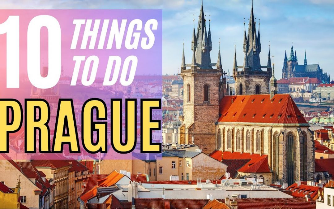 Prague Tourist Attractions 2021- Travel Guide for What to Do in Prague