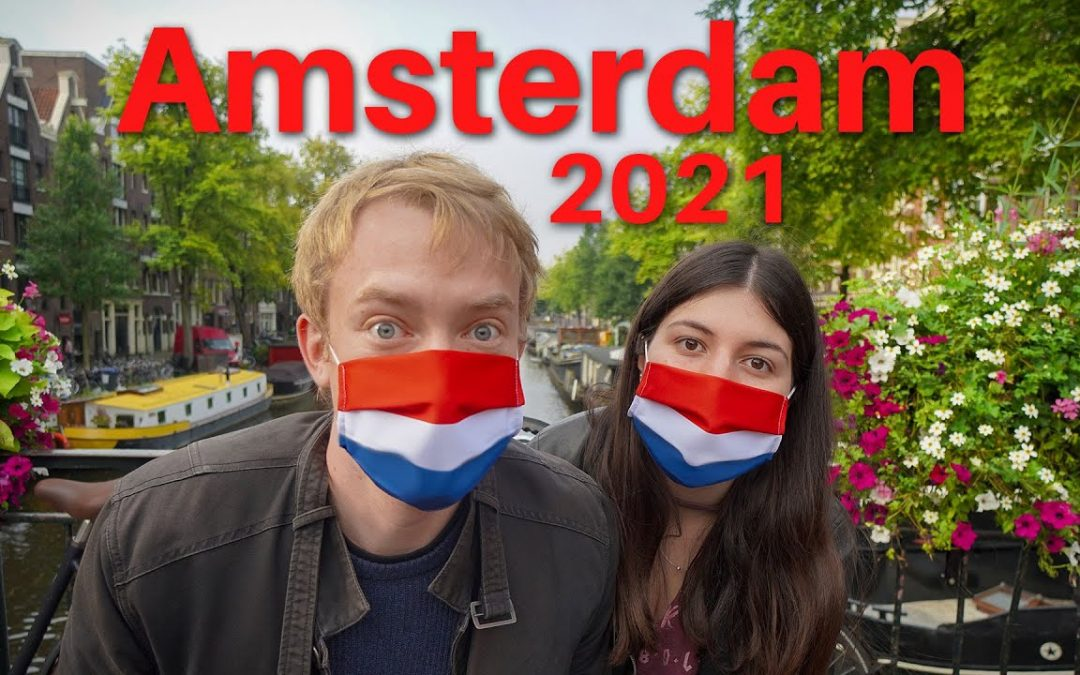 TOP 20 Things to Do in AMSTERDAM Netherlands 2021 | New Normal Travel Guide