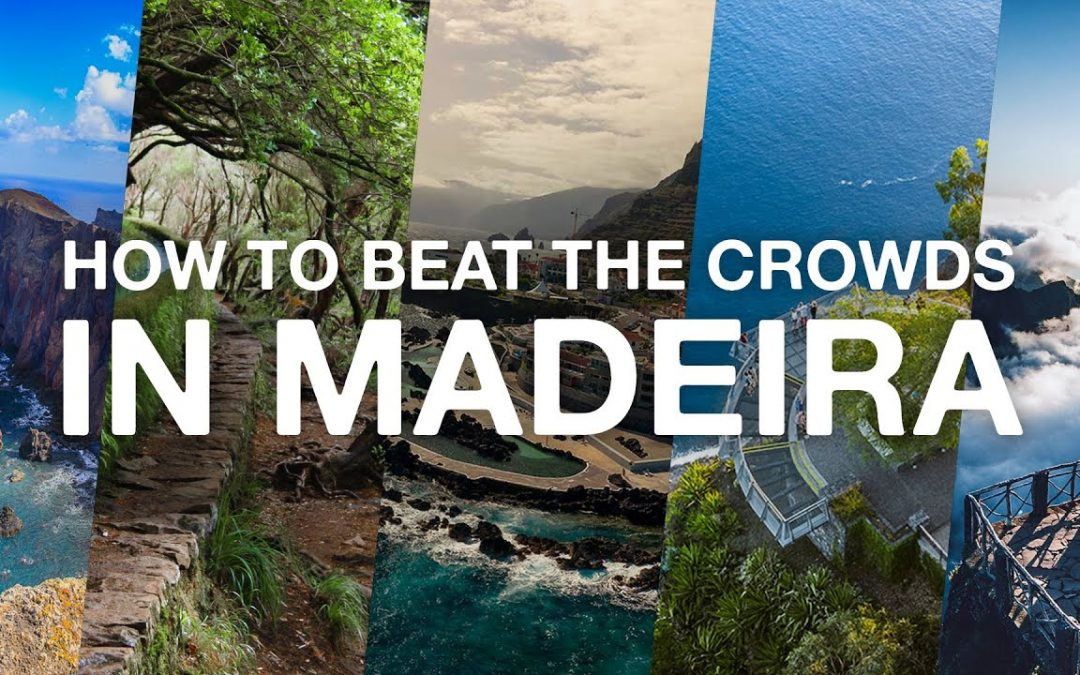 How to BEAT THE CROWDS in MADEIRA this SUMMER!!