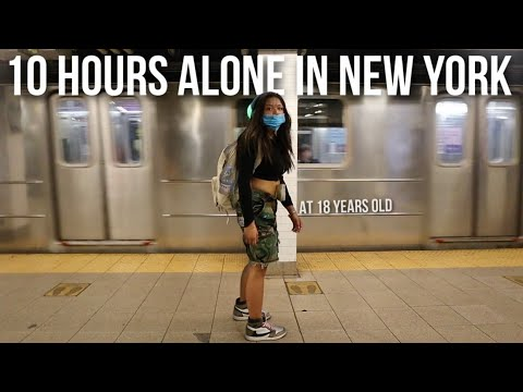 10 HOURS ALONE IN NEW YORK…