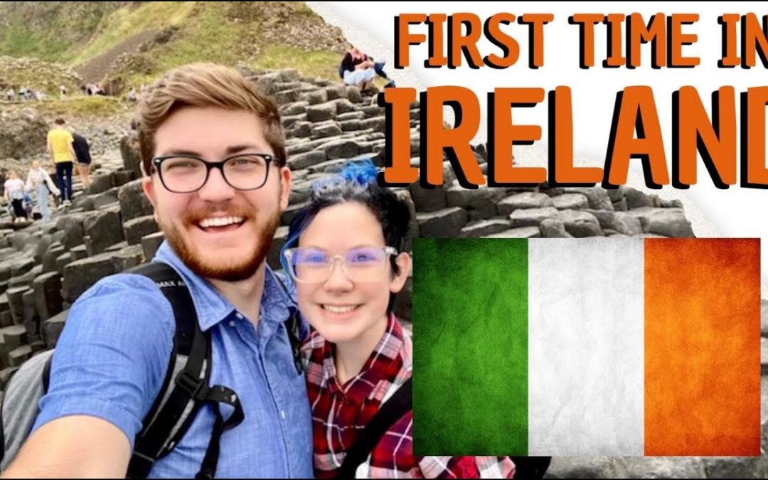 First Time in Ireland   WE HAVE A VISITOR   COVID Travel Guide 2021