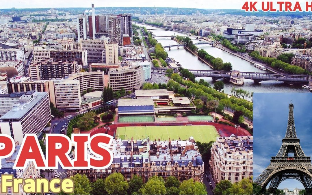 Incredible PARIS , France Tour in 4K Ultra HD • Beautiful Tourist Places • with Relaxing Music