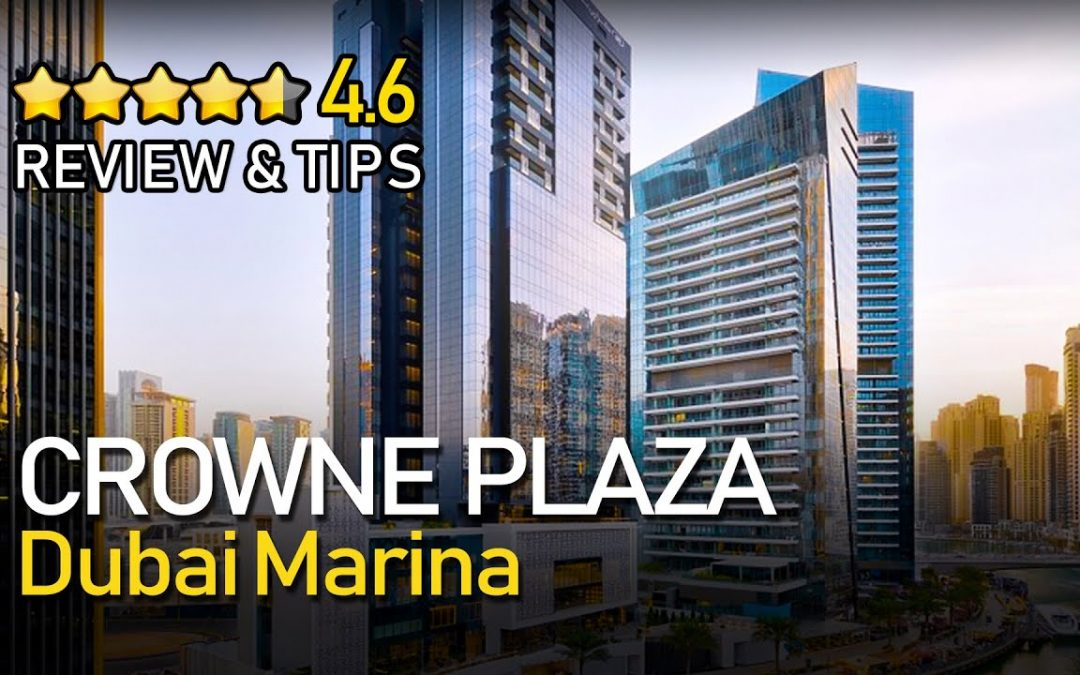 Crowne Plaza Hotel Dubai Marina (ALL YOU NEED TO SEE) Tripeefy Review