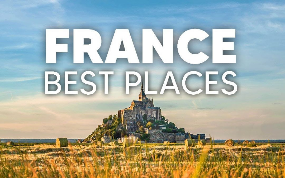 10 Destinations in France Worth Your Visit – Cinematic Travel Video