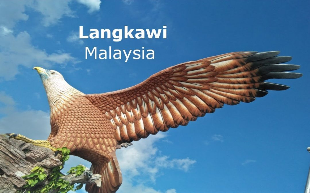 A Tour of Langkawi, Malaysia    The Most Famous Tourist Spot In Malaysia    Langkawi – City.