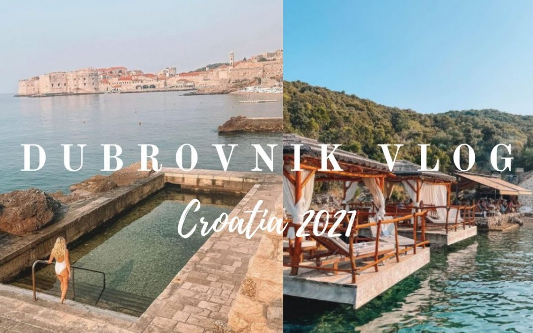 COME TO CROATIA WITH ME   Dubrovnik Vlog 2021   PART ONE