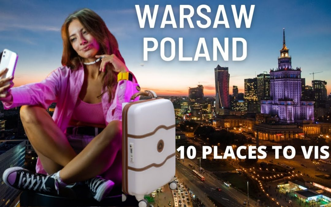 Warsaw Travel Guide Vacation. 10 Best Places To Visit In Warsaw Poland.