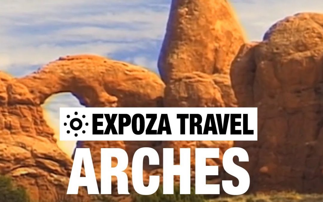 Arches (Ultah) Vacation Travel Video Guide