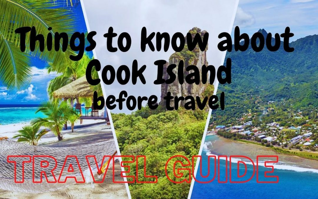 How to Travel Cook Island   Travel Guide   Zycyastopia