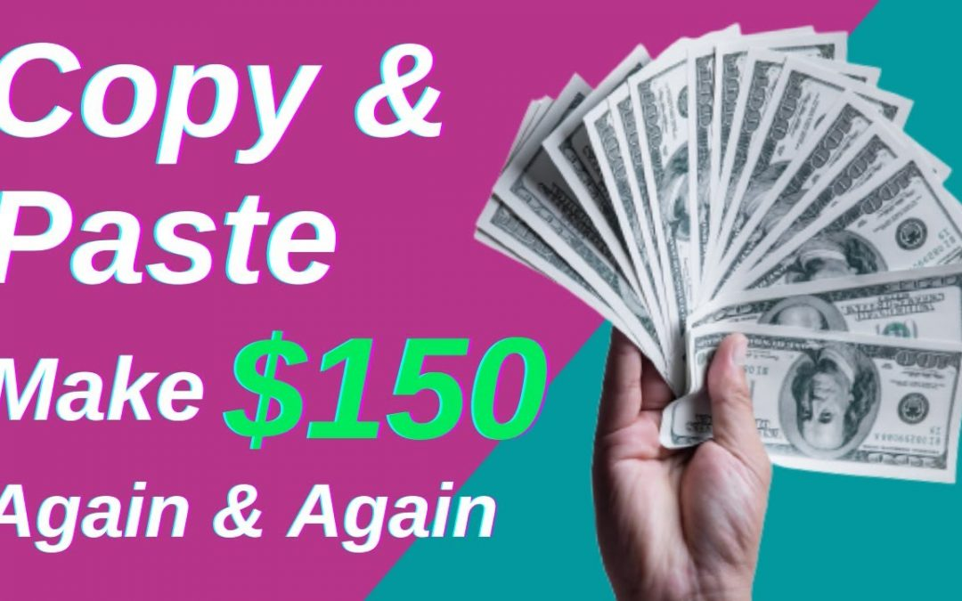Make $150 by COPY & PASTE Article Again & Again – Make Money Online