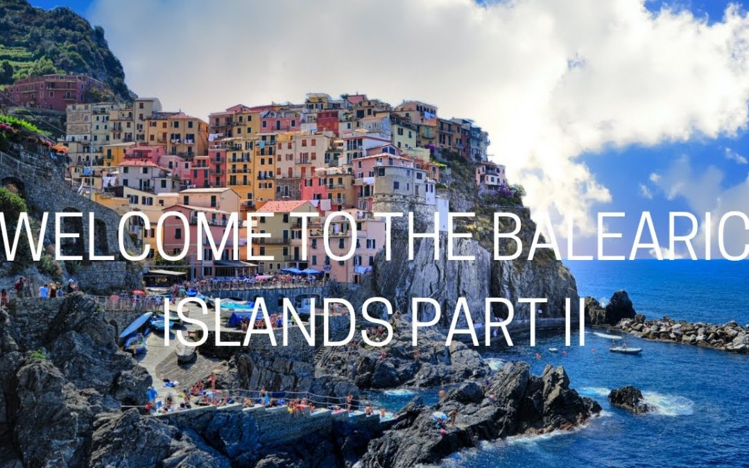 BALEARIC ISLANDS II 🇪🇸 Welcome to one of the world's most exciting vacation destinations. #vacay ✈