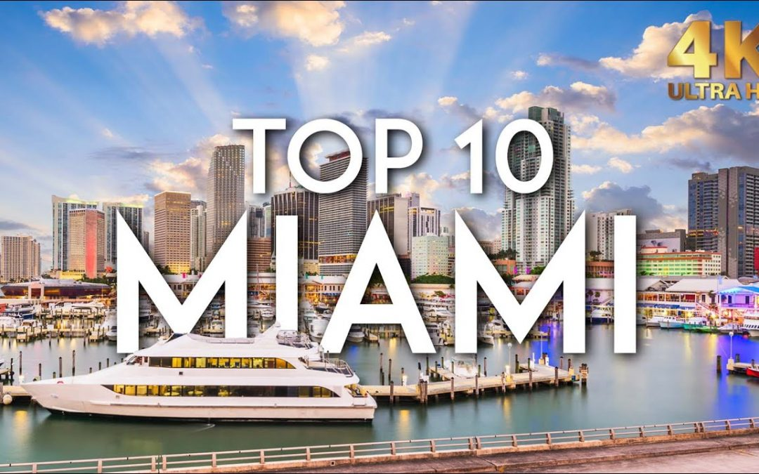 TOP 10 Things to do in MIAMI   Florida Travel Guide 4K