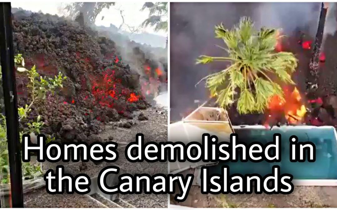 The Canary Islands volcano is still going on and demolishing homes