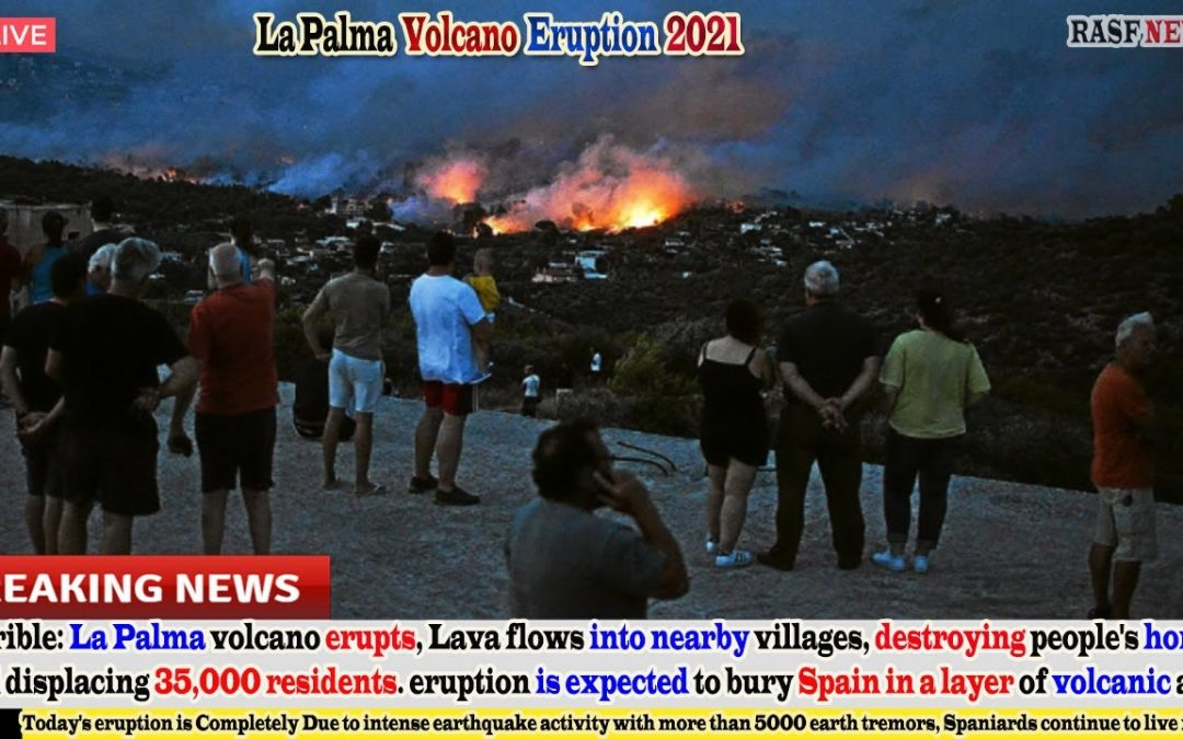 Spain panics(Sep 24,2021) LA Palma Volcano erupts, expected to Bury Spain in a layer of volcanic ash