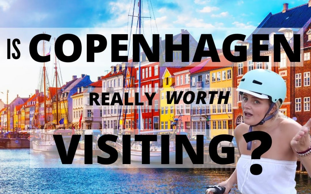 COPENHAGEN – What To Expect When Going There – Travel Guide
