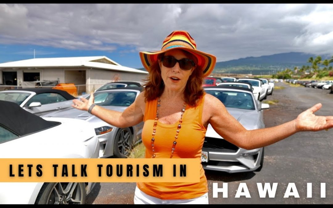Let's Talk Tourism In Hawaii 2021