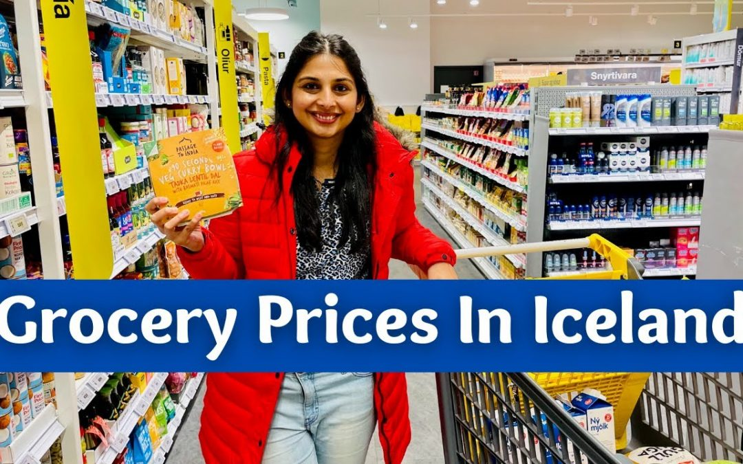 How Expensive Is 1 Week Grocery In Iceland | Food Prices In Iceland | Grocery Shopping In Travel