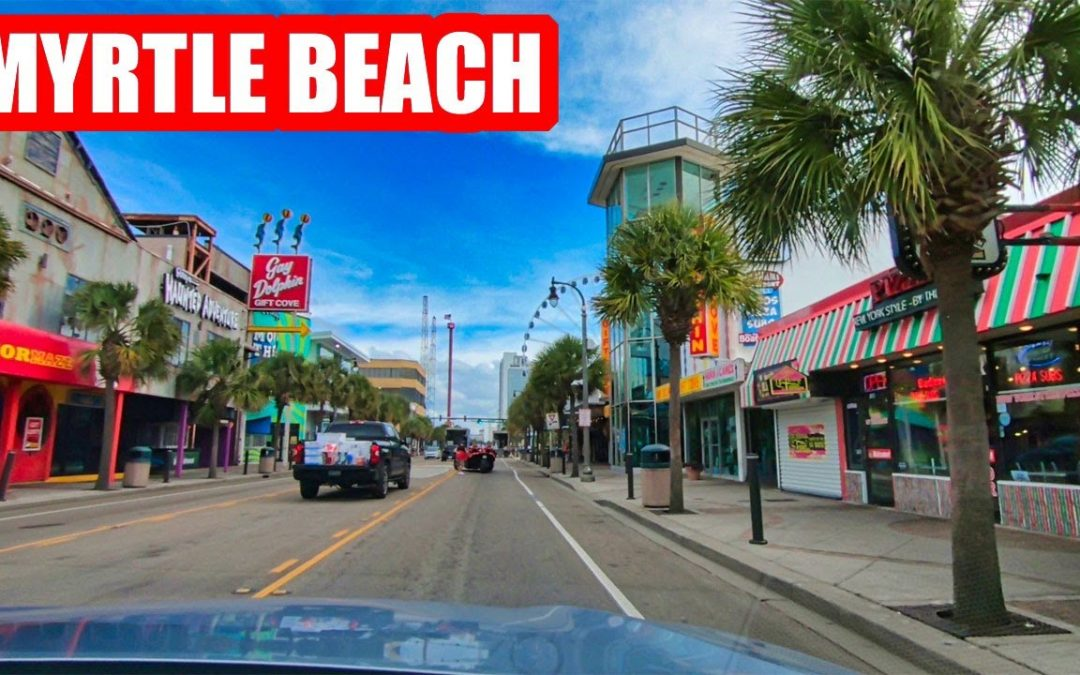 MYRTLE BEACH OCEAN BOULEVARD DRIVING TOUR – WHAT'S NEW IN SEPTEMBER 2021!