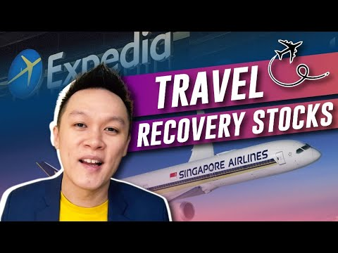 Recovery Travel Stocks | Singapore Airline | SATS | Airbnb | Expedia