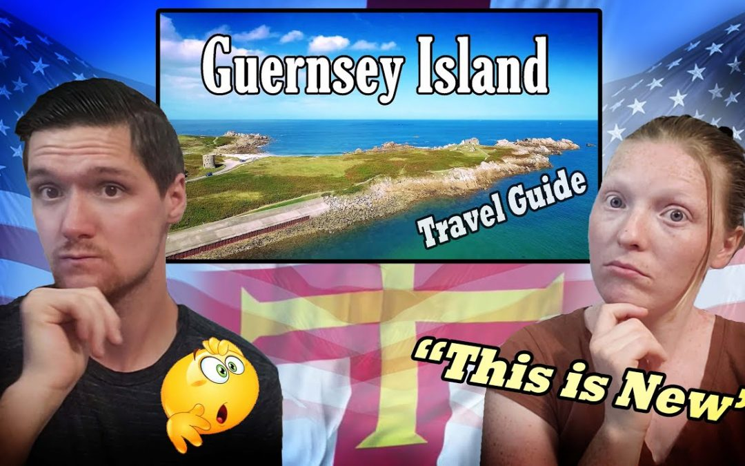 Americans React – To Guernsey Travel Guide Video