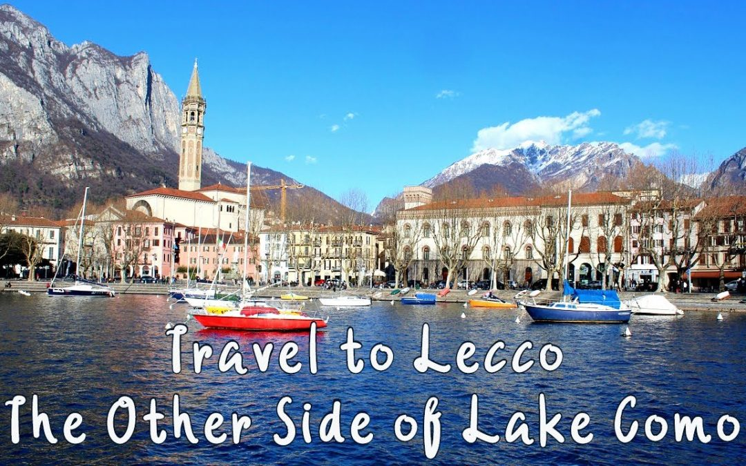Trip to Lecco – The Other Side of Lake Como