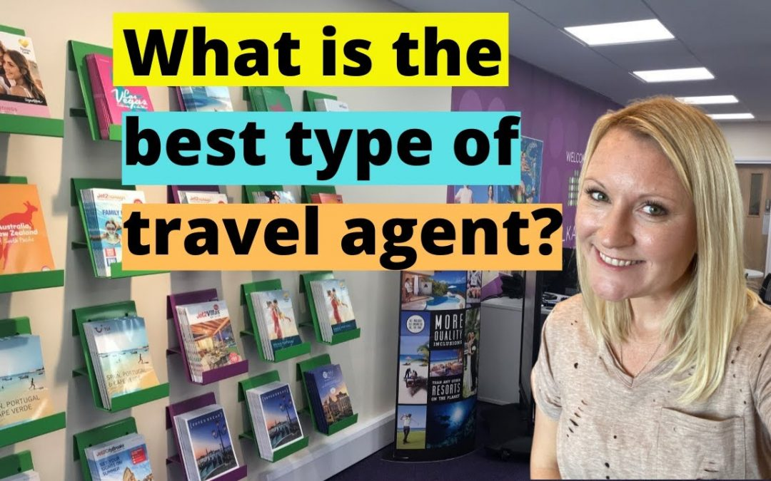 The Types Of Travel Agents Made EXPLAINED |