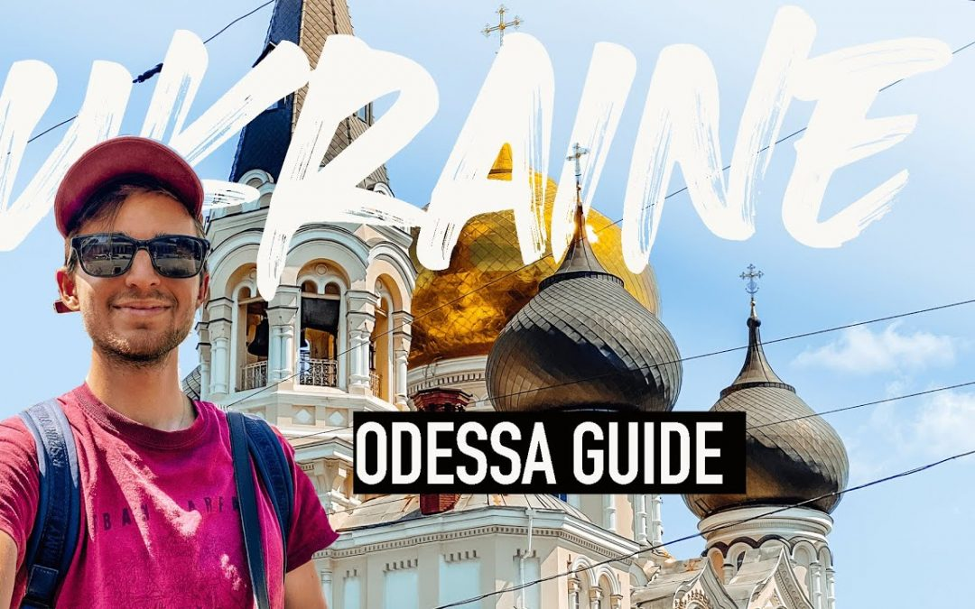 ODESSA, UKRAINE 🇺🇦 More than a party capital?   Visitor Guide Video & What to do