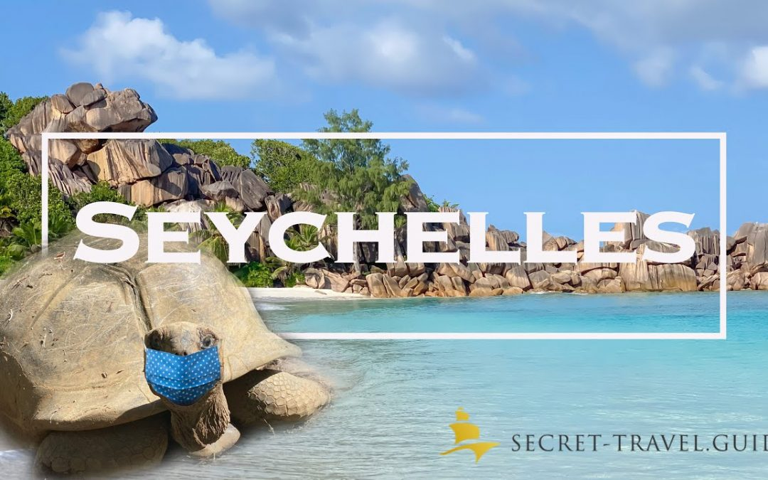 Seychelles Travel Guide | Seychelles Island during Covid